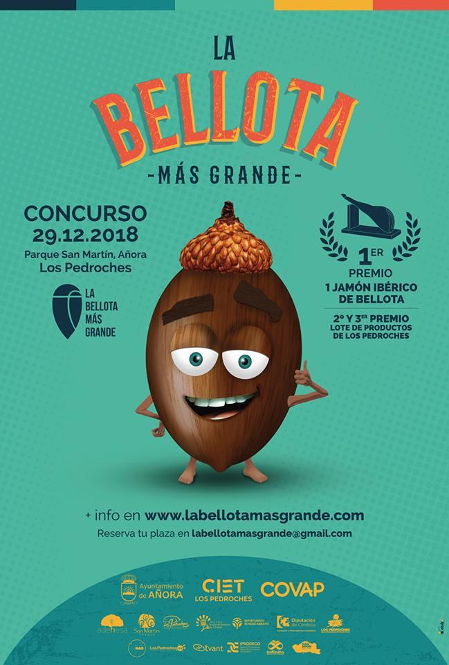 Cartel La Bellota Más Grande 2018